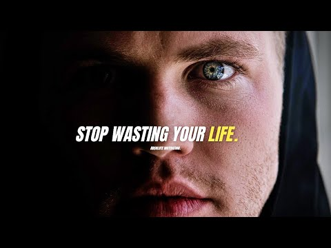 STOP WASTING YOUR LIFE AWAY - Best Motivational Speech Video