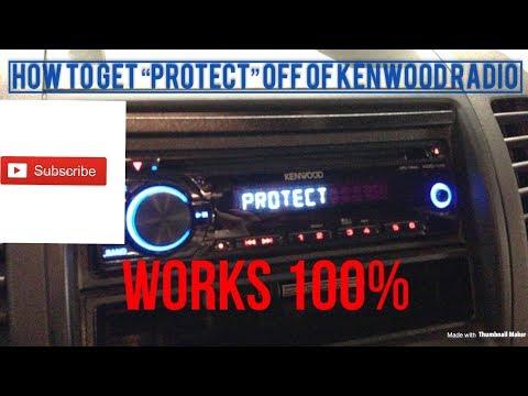 How to get Protect off of Kenwood