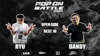 Ryu vs Dandy – POP ON BATTLE 2020 Open side Best 16