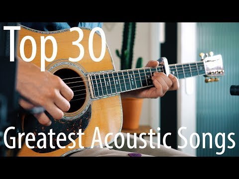 Video TOP 30 songs for ACOUSTIC guitar! download in MP3, 3GP, MP4, WEBM, AVI, FLV January 2017