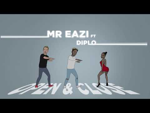 Mr Eazi - Open & Close (feat. Diplo) [Official Audio]