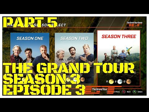 The Grand Tour Gameplay (SEASON 3 EPISODE 3) PICK UP PUT DOWNS PART 5