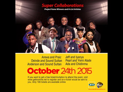 MTN Project Fame Super Collaboration Concert Live Stream