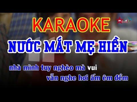 Nước Mặt Mẹ Hiền Karaoke - Lương Gia Huy | Beat Chuẩn - Thời lượng: 4 phút, 59 giây.