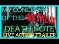 My Concerns with Netflix's DEATH NOTE Teaser Trailer