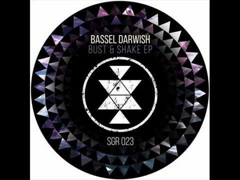 Bassel Darwish - Bust & Shake (Original Mix)