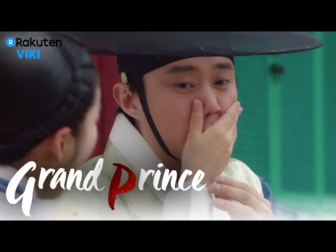 Grand Prince - EP17 | We All Have That ONE Friend [Eng Sub]