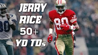 With 50 days until the start of the regular season we look at all of Jerry Rice's 50+ Yard touchdowns!Subscribe to NFL: http://j.mp/1L0bVBuStart your free trial of NFL Game Pass: https://www.nfl.com/gamepass?campaign=sp-nf-gd-ot-yt-3000342Sign up for Fantasy Football! http://www.nfl.com/fantasyfootballThe NFL YouTube channel is your home for immediate in-game highlights from your favorite teams and players, full NFL games, behind the scenes access and more!Check out our other channels:NFL Network http://www.youtube.com/nflnetworkNFL Films http://www.youtube.com/nflfilmsFor all things NFL, visit the league's official website at http://www.nfl.com/Watch NFL Now: https://www.nfl.com/nowListen to NFL podcasts: http://www.nfl.com/podcastsWatch the NFL network: http://nflnonline.nfl.com/Download the NFL mobile app: https://www.nfl.com/apps2016 NFL Schedule: http://www.nfl.com/schedulesBuy tickets to watch your favorite team:  http://www.nfl.com/ticketsShop NFL: http://www.nflshop.com/source/bm-nflcom-Header-Shop-TabLike us on Facebook: https://www.facebook.com/NFLFollow us on Twitter: https://twitter.com/NFLFollow us on Instagram: https://instagram.com/nfl/