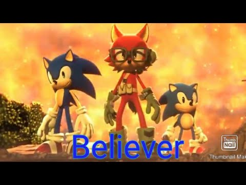 (Sonic) Believer
