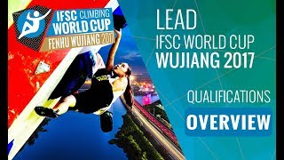 IFSC Climbing World Cup Wujiang 2017 - Lead Qualifications Highlights by International Federation of Sport Climbing