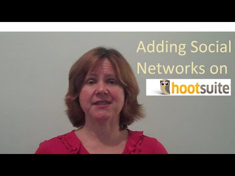 Hootsuite Tutorial Part One – Adding Social Networks and Streams