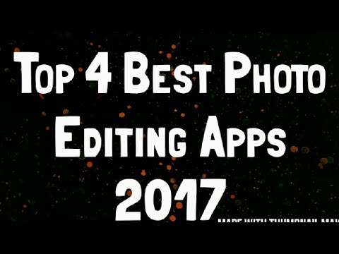 Top 4 Best Photo Editing Apps 2017 | Amazing and Best Apps For Android | A3D CREATIONS