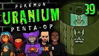 Pokémon Uranium 5-Player Nuzlocke - Ep 39 Is This...The End? by King Nappy