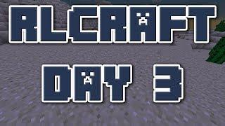 Day 3 | RLCraft