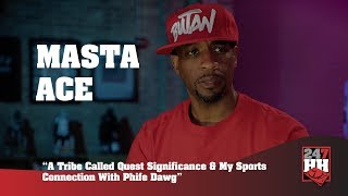Masta Ace - ATCQ Significance & My Sports Connection With Phife Dawg (247HH Exclusive)