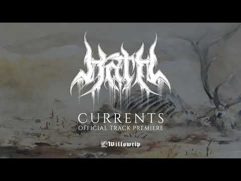 """Hath """"Currents"""" - Official Track Premiere"""