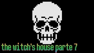 The Witch's House Parte 7 -SKULL PROBLEMS-