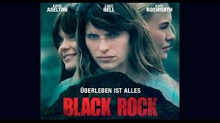 Nonton Black Rock     Berleben Ist Alles  Trailer Deutsch    Lake Bell   Kate Bosworth Film Subtitle Indonesia Streaming Movie Download