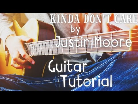 Kinda Don't Care By Justin Moore Guitar Tutorial // Guitar Lessons For Beginners (4K!) Mp3