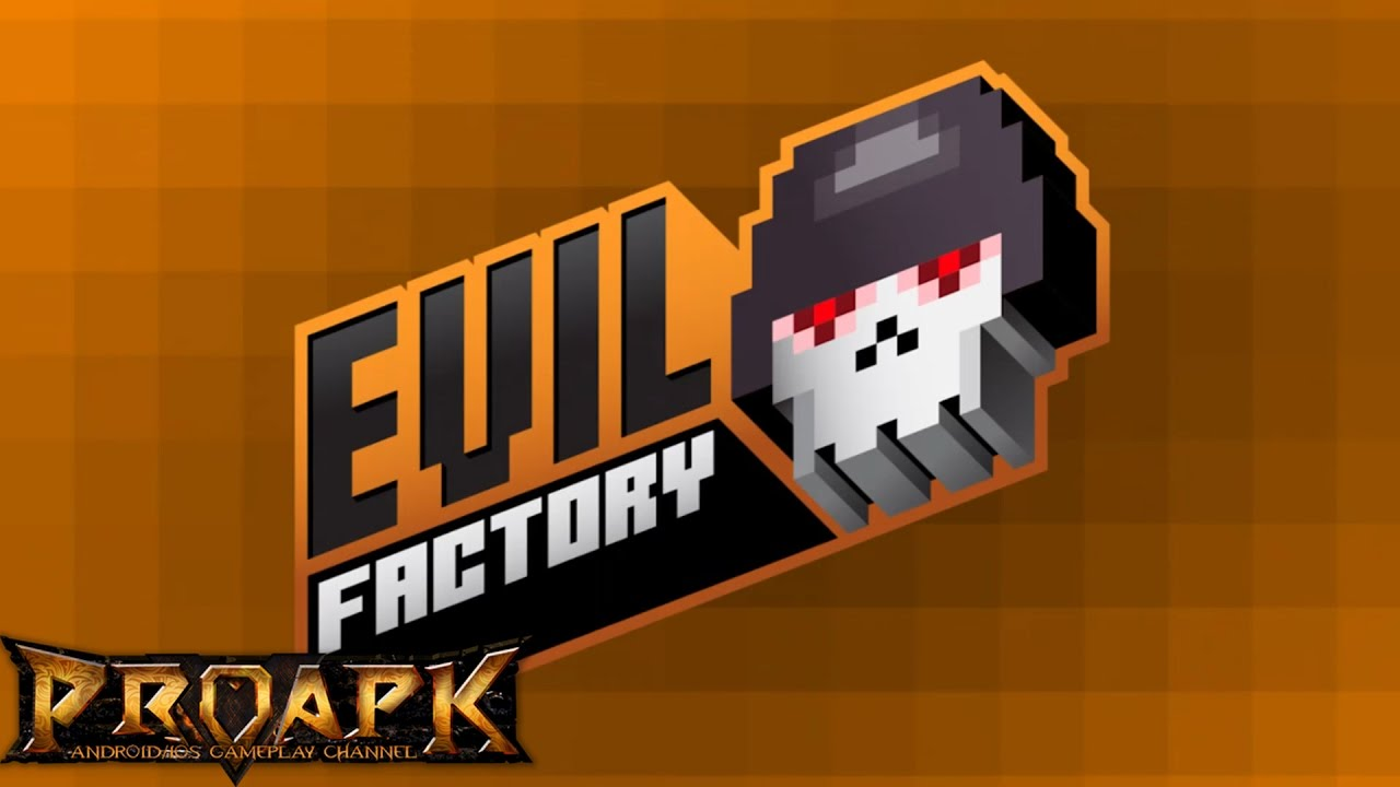 Evil Factory