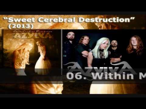 AZYLYA - Sweet Cerebral Destruction (2013)