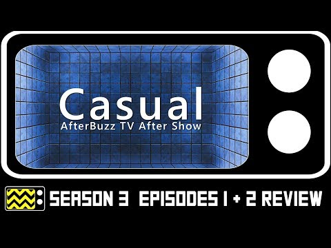 Casual Season 2 Episodes 1 & 2 Review & After Show | AfterBuzz TV