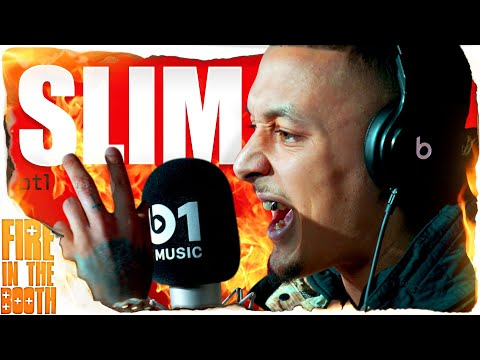 Slim – Fire In The Booth