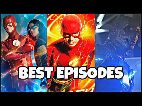 The Flash: Top 10 BEST Episodes!