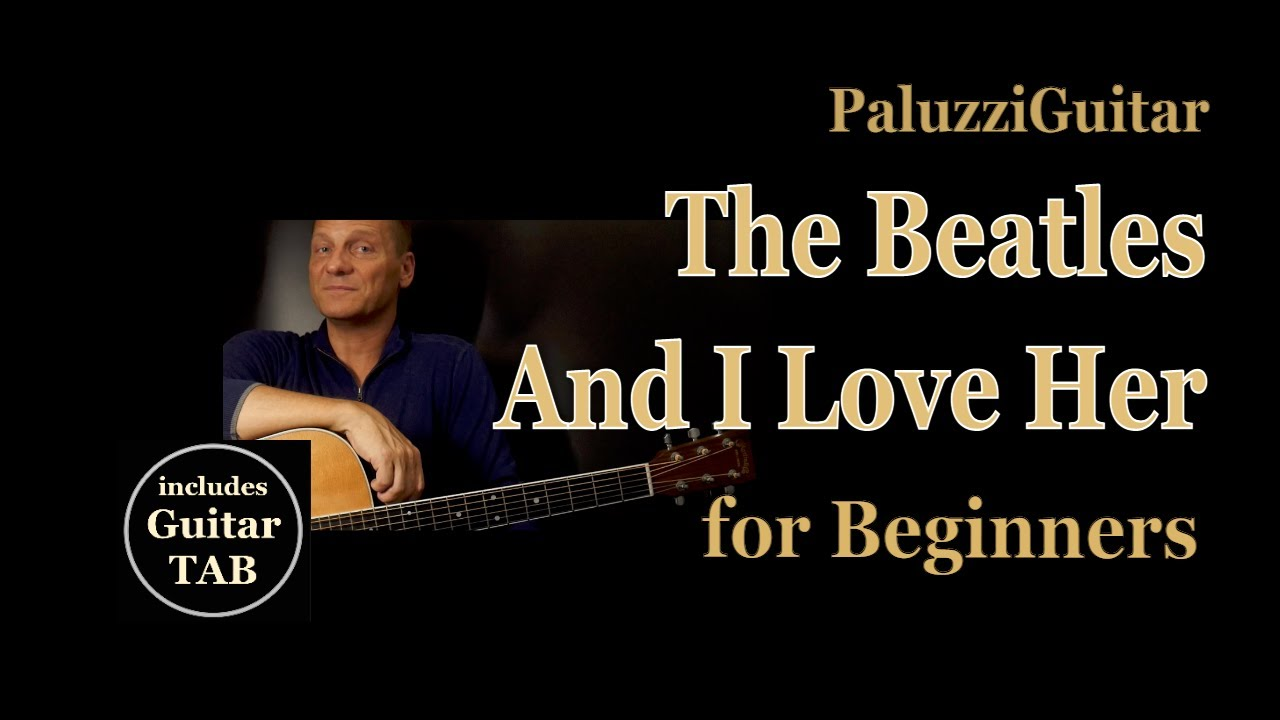 And I Love Her Solo Lesson – Easy Beatles Guitar Songs for Beginners