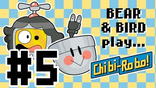 Bear and Bird play Chibi-Robo! #5 - Tea Time
