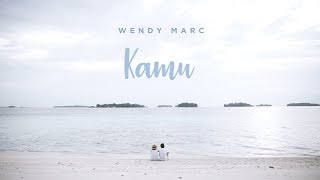 Wendy Marc - Kamu (Official Lyric Video)