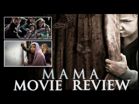 'Mama' (2013) Film/Movie Review (SPOILER FREE) – Chapter Skip [HD]