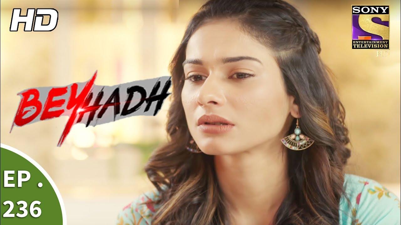 Beyhadh – बेहद – Ep 236 – 5th September, 2017