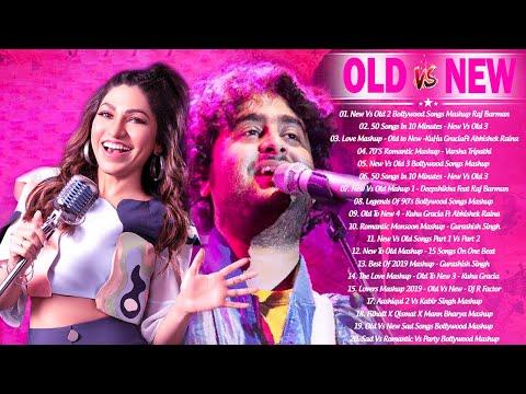 Old Vs New Bollywood Mashup Songs 2020 | NEW Romantic Hindi Song_90's Live Mashup,Hindi Mashup 2020