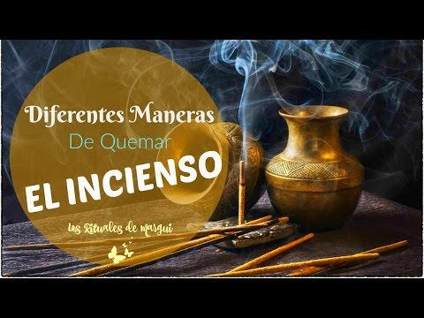 Cómo se quema el Incienso ~ Los Rituales de Margui