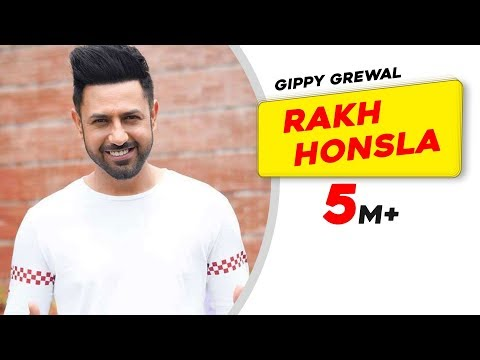 Rakh Honsla - Gippy Grewal