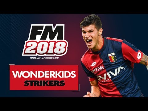 Football Manager 2018 Wonderkids | Top 20 Best Strikers