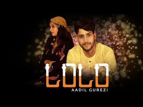 LoLo - Aadil Gurezi