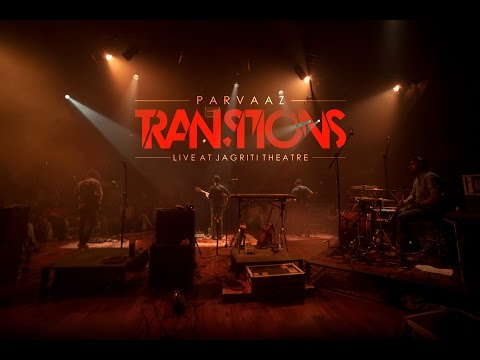Transitions | Parvaaz in Concert