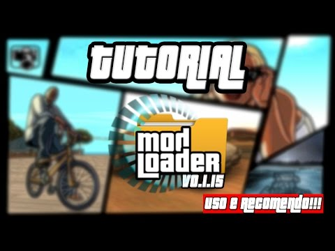 GTA SA TUTORIAL ModLoader Uso e Recomendo!!! HD 1080p