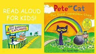 Pete the Cat The Great Leprechaun Chase| St Patrick's Day Book Read Aloud For KIDS!