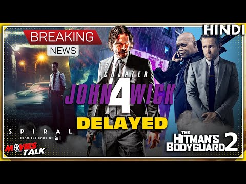 JOHN WICK : Chapter 4 & More Loinsgate Films Delayed [Explained In Hindi]