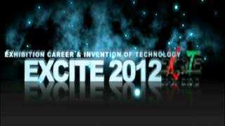 EXCITE - Exhibition Career&Invention Of Technology 2012