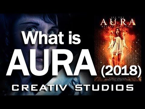 What Is Aura (2018)?