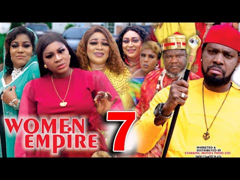 WOMEN EMPIRE (SEASON 7) - Destiny Etiko New Movie 2021 Latest Nigerian Nollywood Movie
