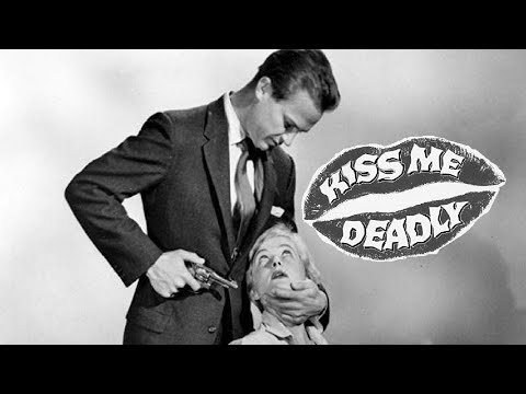 KISS ME DEADLY (1955) REVIEW 2020