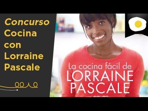 Cocina con Lorraine Pascale (Concurso) | Canal Cocina