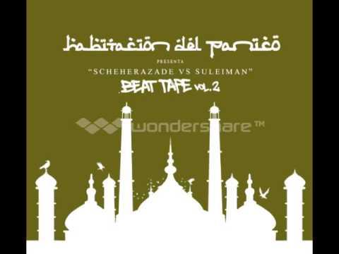 La Habitacion del Panico presenta: Beat Tape Vol. 2 – Scheherazade vs Suleiman