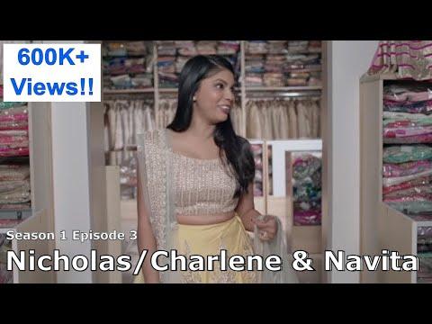 Can the groom outdo the bride, Nazranaa Diaires - Season 1, EP. 3 - Nicholas/Charlene & Navita