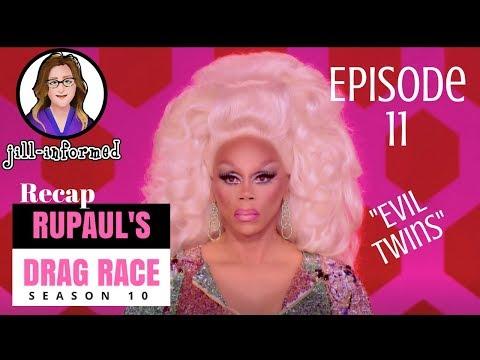 "RuPaul's Drag Race RECAP Season 10 Episode 11 ""Evil Twins"" (2018)"